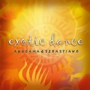 Anugama & Sebastiano: Exotic Dance (CD) -A