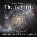 Pruess, Craig & McKellar, Andrew: Sacred Chants of...