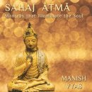 Vyas, Manish: Sahaj Atma (CD)