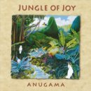 Anugama: Jungle of Joy (CD) -A