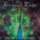 Bernard, Patrick: Eternal Love (CD) -A