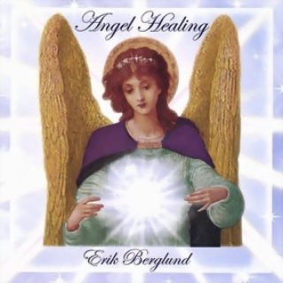Berglund, Erik: Angel Healing (CD)