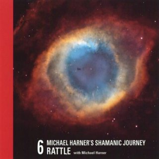 Harner, Michael: Shamanic Journey - Rattle Vol. 6 (CD) -A