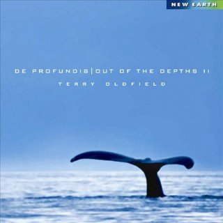 Oldfield, Terry: De Profundis - Out of the Depths II (CD)