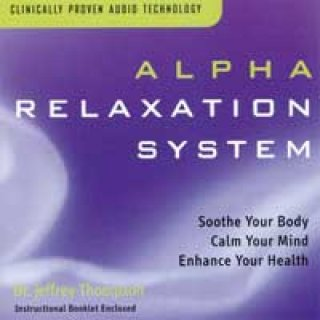 Thompson, Jeffrey Dr.: Alpha Relaxation System Vol. 1 (CD) -A