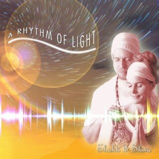 Shakti & Shiva: A Rhythm of Light (CD)