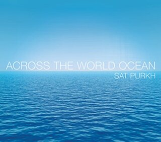Sat Purkh: Across The World Ocean (CD) -A