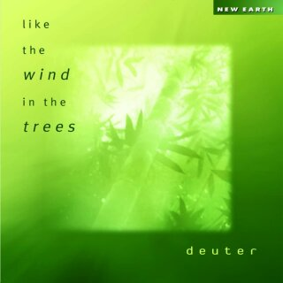 Deuter: Like the Wind in the Trees (CD)